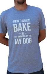 Mens Bake for My Dog Soft Tee